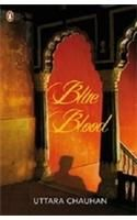 Blue Blood: Book by Uttara Chauhan