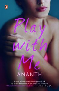 Play with Me (English) (Paperback): Book by Ananth