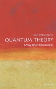 Quantum Theory: Book by J.C. Polkinghorne