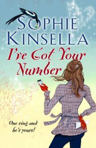 I've Got Your Number: Book by Sophie Kinsella