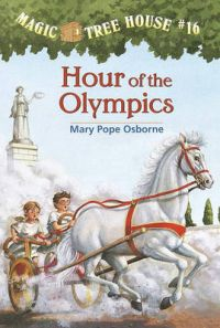 Hour of the Olympics: Hour of the Olympics: Book 16: Book by Mary Pope Osborne