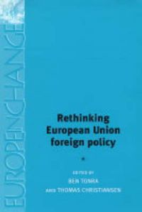 Rethinking European Union Foreign Policy