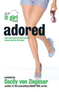 Adored : It Girl Book 8: Book by Cecily Von Ziegesar