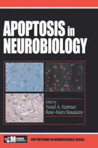 Apoptosis in Neurobiology: Book by Yusuf A. Hannun ,Rose-Mary Boustany