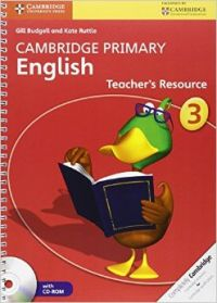 Cambridge Primary English Stage 3 Teacher's Resource Book [With CDROM] (English) (Hardcover): Book by Gill Budgell