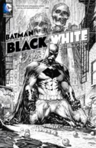 Batman: Black and White Vol. 4: Book by Paul Dini