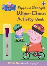 Peppa Pig: Peppa and George's Wipe-Clean Activity Book : Peppa and George's Wipe-clean Activity Book (English) (Paperback): Book by Ladybird