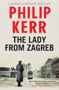 The Lady from Zagreb: Book by Philip Kerr