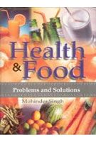 Health And Food: Human Problems And Solutions: Book by Mohinder Singh