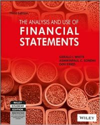 The Analysis And Use Of Financial Statements (With Cd) (English) 3rd Edition (Paperback): Book by Gerald I. White Ashinpaul C. Sondhi Dov Fried