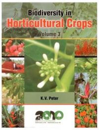 Biodiversity in Horticultural Crops Vol. 3: Book by K. V. Peter