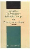 Impact Of Microfinance Self Help Groups On Poverty Alleviation (English) (Hardcover): Book by Dr. Lamaan Sami