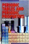 Periodic Tables and Periodic Properties, 2010 (English) 01 Edition: Book by V. B. Patania