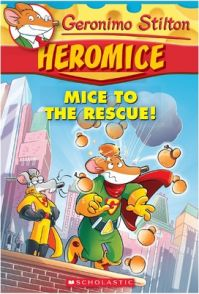 Mice to the Rescue! (English) (Paperback): Book by Geronimo Stilton