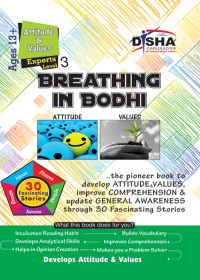 Breathing in Bodhi - the General Awareness/ Comprehension book - Attitude & Values/ Level 3 for the experts: Book by Disha Experts