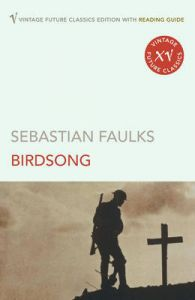 Birdsong : Book by Sebastian Faulks