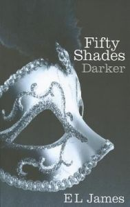 Fifty Shades Darker (English): Book by E. L. James