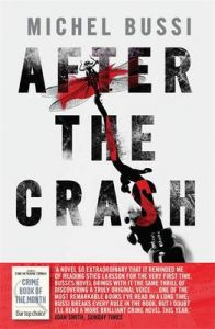 After the Crash: Book by Michel Bussi