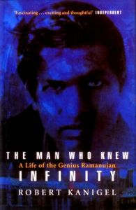 The Man Who Knew Infinity (English) (Paperback): Book by Robert Kanigel
