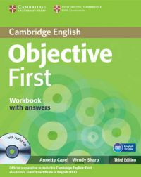 Objective First Workbook with Answers with Audio CD: Book by Annette Capel