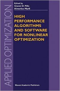 High Performance Algorithms And Software For Nonlinear Optimization (applied Optimization) (English) 1st Edition (Hardcover): Book by Gianni Di Pillo