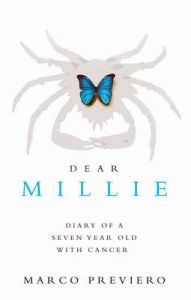 Dear Millie: Diary of a Seven Year Old with Cancer: Book by Marco Previero