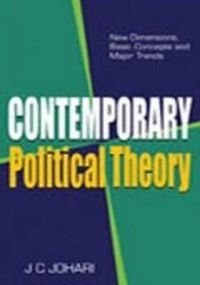 Contemporary Political Theory: New Dimensions, Basic Concepts and Major Trends: Book by J C Johari
