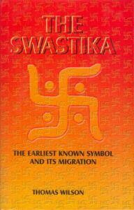 Swastika. The Earliest Known Symbol and its Migration. : Book by Thomas Wilson