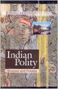 Indian Polity : Structure and Process 01 Edition: Book by P. C. Dhal