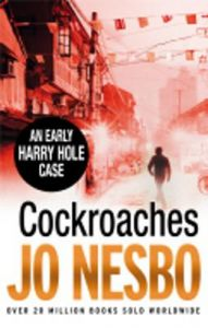 Cockroaches: Book by Nesbo  Jo
