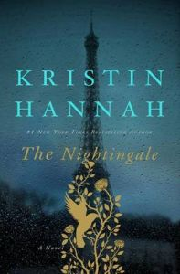 The Nightingale: Book by Kristin Hannah