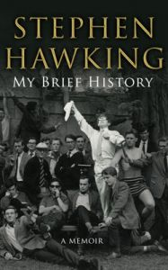 My Brief History : A Memoir (English) (Hardcover): Book by Stephen Hawking