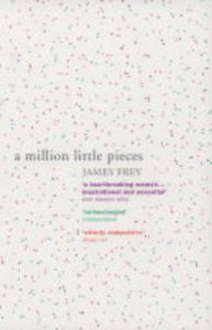 A Million Little Pieces: Book by James Frey