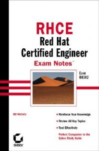 RCHE: Red Hat Certified Engineer Exam Notes: Book by Bill McCarty