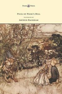 Puck of Pook's Hill - Illustrated by Arthur Rackham: Book by Rudyard Kipling