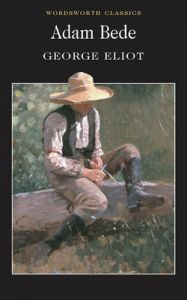 Adam Bede: Book by George Eliot