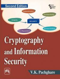 CRYPTOGRAPHY AND INFORMATION SECURITY: Book by PACHGHARE V. K.