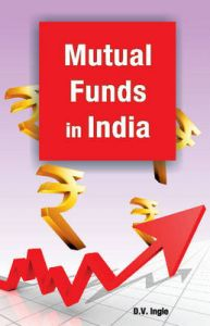 Mutual Funds in India: Book by D. V. Ingle