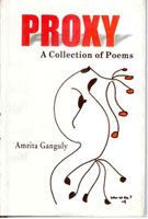 Proxy: A Collection of Poems: Book by Amrita Gangully