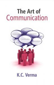 The Art of Communication: Book by K.C. Verma