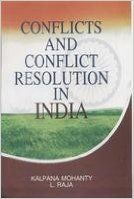 Conflicts and Conflict Resolution in India (English): Book by L Raja, Kalpana Mohanty