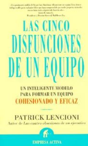 Cinco Disfunciones de Un Equipo: Book by Patrick M Lencioni (Table Group)
