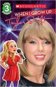 Level 3 Reader : When I Grow Up - Taylor Swift (English) (Paperback): Book by Scholastic