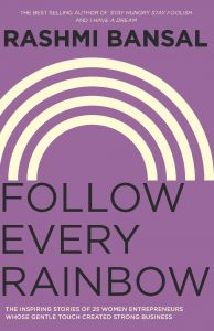 Follow Every Rainbow (English) (Paperback): Book by Rashmi Bansal