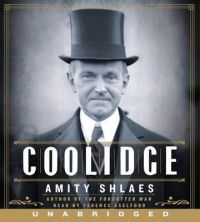 Coolidge: Book by Amity Shlaes