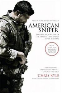 American Sniper [Movie Tie-In Edition]: The Autobiography of the Most Lethal Sniper in U.S. Military History: Book by Chris Kyle