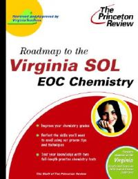Roadmap to the Virginia Sol: Eoc Chemistry: Book by Princeton Review