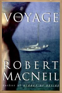 The Voyage: Book by Robert MacNeil
