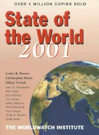 State of the World 2001: Book by Lester R. Brown
