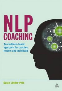 NLP Coaching: An Evidence-based Approach for Coaches, Leaders and Individuals: Book by Susie Linder-Pelz